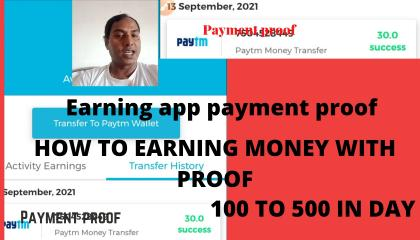 HOW TO GET 💯 TO 500 RUPEES IN DAY, EARNING PROOF, PAYMENT PROOF, TRANSFER TO PAYTM ACCOUNT,