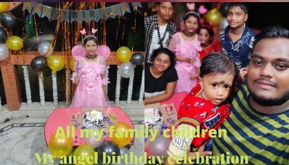 my angel birthday celebration 🎉,how to celebrate birthdays 2021,