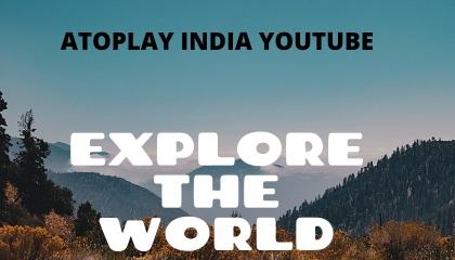 ATOPLAY INDIA YOUTUBE/ATOPLAY explore World, ATOPLAY NEW UPDATES,