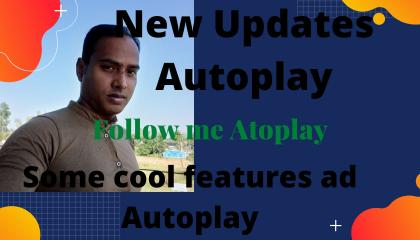 NEW UPDATES Autoplay,Ui,coll feature,