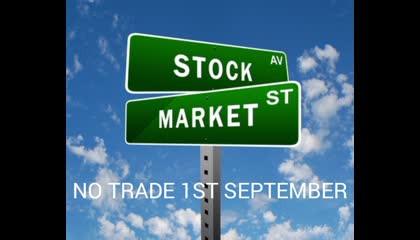 No Trading day 1 st September.