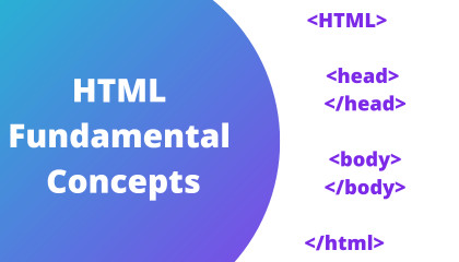 Fundamental HTML Concepts