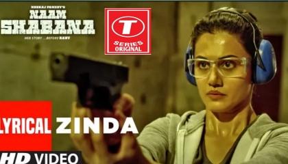 Zinda Lyrical Naam Shabana t SERIES original music 🎶