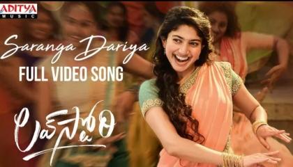 Saranga dariya full video song