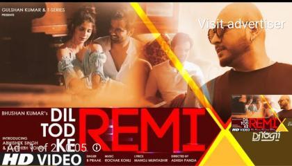 Rimix dil todke b praak dj t series music original