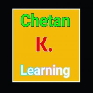 Chetan K. Learning