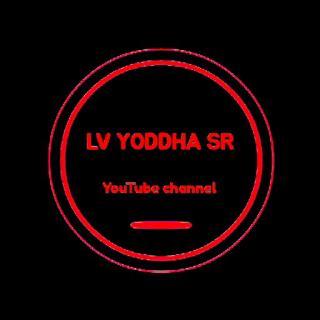 LV YODDHA SR