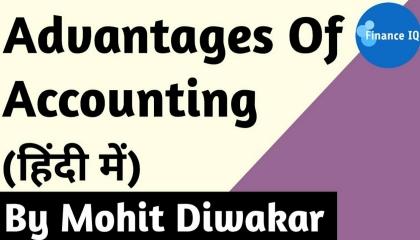 Advantage Of Accounting in Hindi