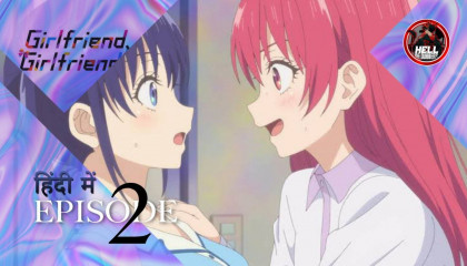Girlfriend , Girlfriend  Episode 2 can't you choose one