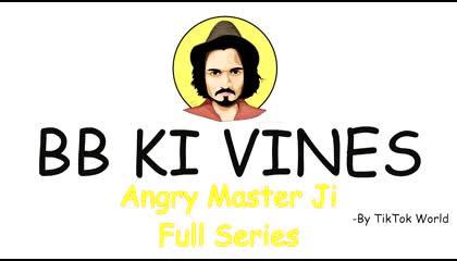 bb ki vines angry 😤 masterji all apisodes