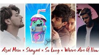 Asal mein × Shayad × So long × Where are u now mashup 🎸🎸🎸