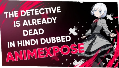 The detective is already dead episode 1 Hindi DUBBED  animexpose Dubbers