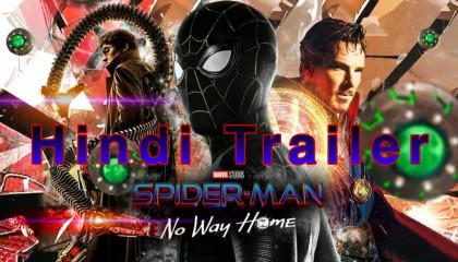 Spider - man :No Way Home trailer in Hindi
