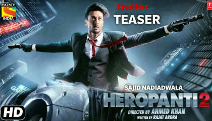 Heropanti 2 official teaser trailer Best movie follow like share  Action mov