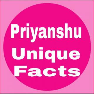 Priyanshu unique facts