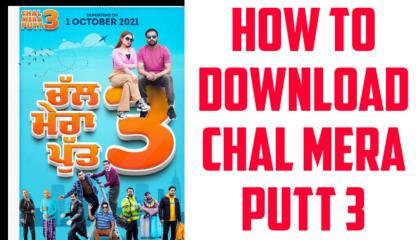 How to download chal mera putt 3 online  amrindergill chalmeraputt3  Filmz