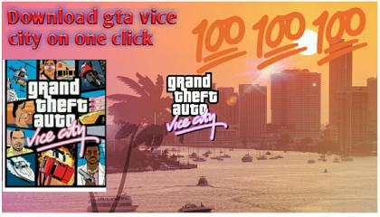 Download gta vice city game on one click 💯💯💯