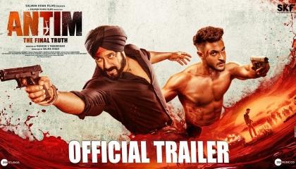 ANTIM: The Final Truth - Official Trailer  Salman Khan, Aayush Sharma  Mahesh