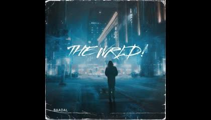 Baadal WRLD - XENTURY (OFFICIAL MUSIC VIDEO)