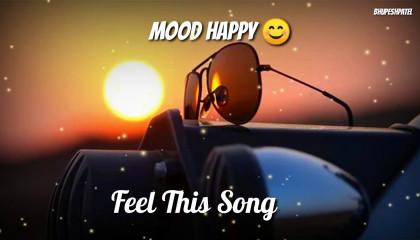 happy status  mood happy  feel this song  whatsApp status  JoroHill Stat