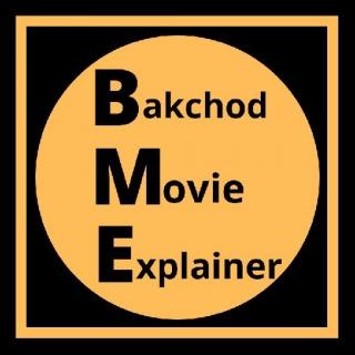 Bakchod Movie Explainer
