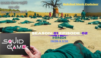 Squid Game S01E02 Explained in Hindi Backchod Movie Explainer