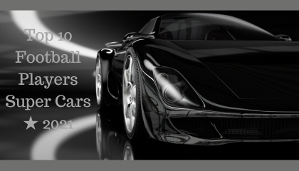Top 10 Football Players Super Cars ★ 2021